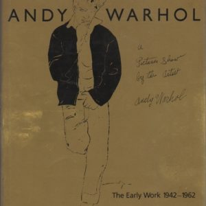 CRONE, Rainer. Andy Warhol, A Picture Show by the Artist: The early work 1942-1962.