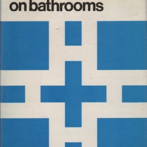 HICKS, David. David Hicks on Bathrooms.