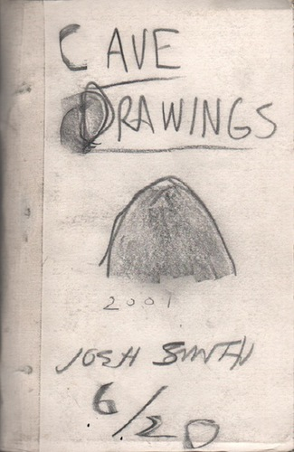 SMITH, Josh. Cave Drawings.