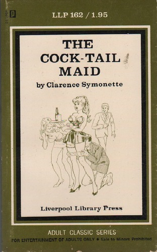 SYMONETTE, Clarence. The Cock-Tail Maid.