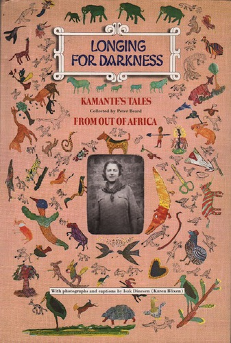 BEARD, Peter. Longing for Darkness: Kamantes Tales from Out of Africa.