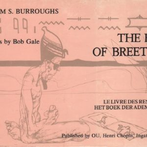 BURROUGHS, William.The Book of Breething.