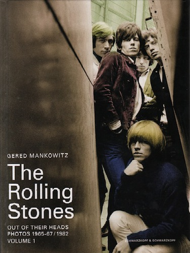 MANKOWITZ, Gered. The Rolling Stones: Out of Their Heads.  Photos 1965-67 / 1982.