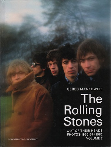 MANKOWITZ, Gered.The Rolling Stones: Out of Their Heads.  Photos 1965-67 / 1982.
