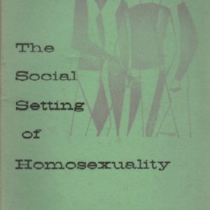 VAN DEN HAAG, Ernest. The Social Setting of Homosexuality.