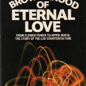 TENDLER, Stewart and David MAY. The Brotherhood of Eternal Love.
