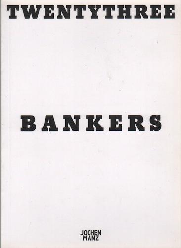 MANZ, Jochen.Twentythree Bankers.
