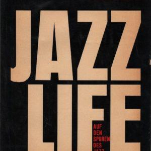 BERENDT, Joachim E. and William Claxton.Jazz Life: Auf Den Spuren Des Jazz.