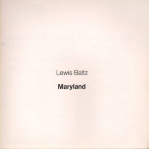 BALTZ, Lewis. Maryland: The Nations Capital in Photographs 1976.