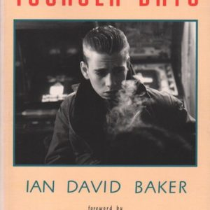 BAKER, Ian David. Younger Days.