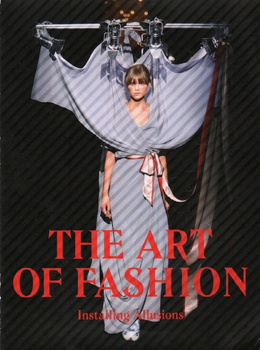 The Art of Fashion: Installing Allusions.