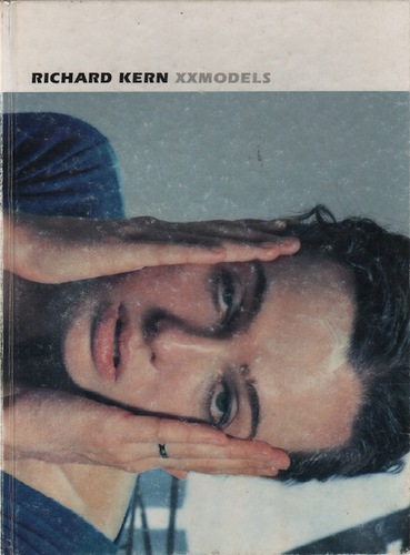 KERN, Richard. XXMODELS.