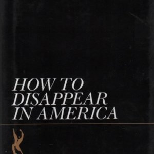 PRICE, Seth. How to Disappear in America.