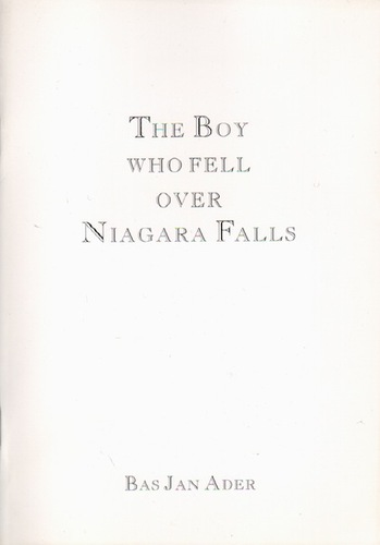 ADER, Bas Jan. The Boy Who Fell Over Niagara Falls.
