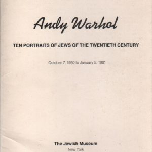 WARHOL, Andy. Ten Portraits of Jews of the Twentieth Century.