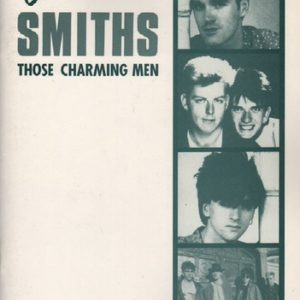 The Smiths: Those Charming Men. Part Two.