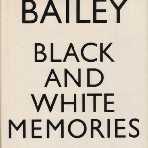 BAILEY, David. Black and White Memories: Photographs, 1948-1969.