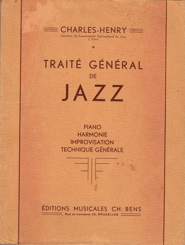 HENRY, Charles. Traite General de Jazz