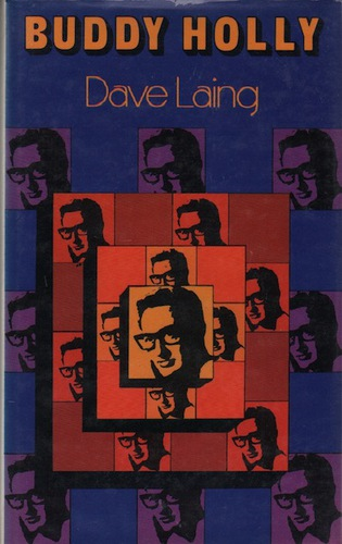 LAING, Dave. Buddy Holly.