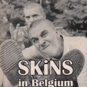 BIENSTMAN, Marnix and Geert MUYSOMS Skinheads in Belgium: From Past to Present.