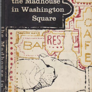 ALEXANDER, David. The Madhouse in Washington Square: A Novel of Menace.