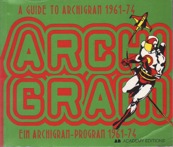 Book review a guide to archigram 1961-74.
