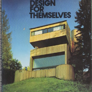 WAGNER Jr., Walter F. Houses Architects Design for Themselves.