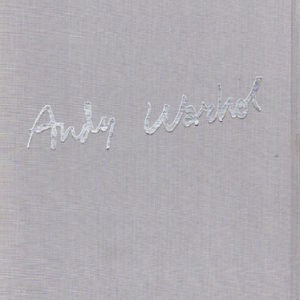 WARHOL, Andy. Exhibition Catalogue.