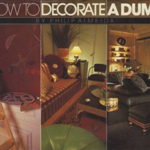 ALMEIDA, Phillip. How to Decorate a Dump.
