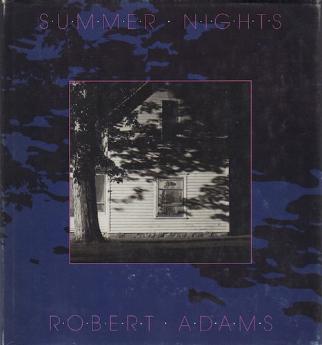 ADAMS, Robert. Summer Nights.