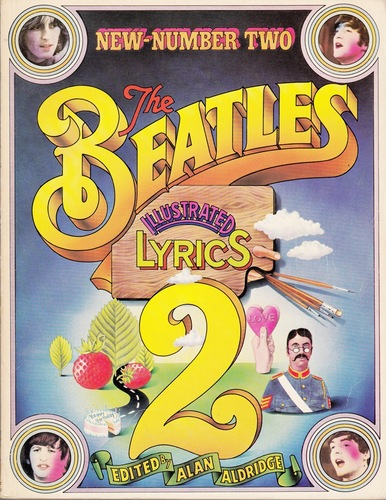 ALDRIDGE, Alan The Beatles Illustrated Lyrics 2