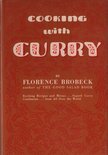 BROBECK, Florence. Cooking with Curry.