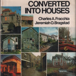FRACCHIA, Charles A.Converted into Houses.