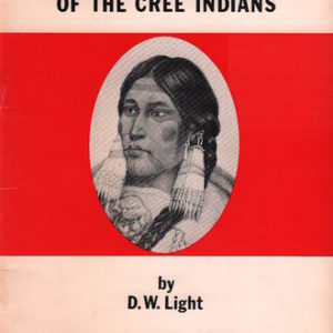 LIGHT, Douglas W. Tattooing Practices of the Cree Indians.