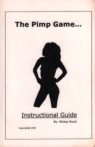 ROYAL, Mickey.The Pimp Game: An Instructional Guide.