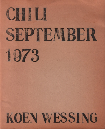 WESSING, Koen. Chili September 1973.