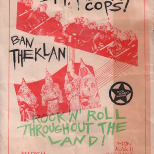 Rock Against Racism Stop Killer Cops!, Ban The Klan: Rock 'N' Roll Throughout The Land!