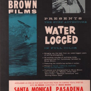 BROWN, Bruce.Water Logged.