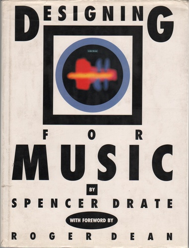 DRATE, Spencer. Designing for Music.