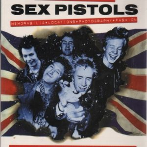 BURGESS, Paul and PARKER, Alan. Satellite: Sex Pistols memorabilia, locations, photography, and fashion.