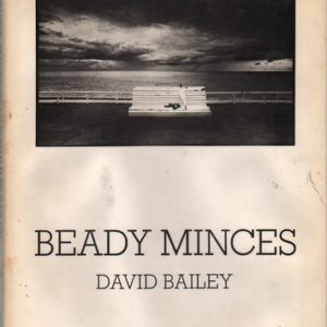 BAILEY, David. Beady Minces.