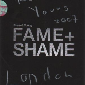 YOUNG, Russell.Fame + Shame.