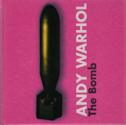WARHOL, Andy. The Bomb.