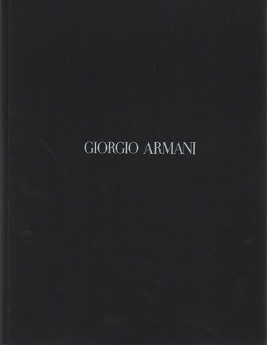ARMANI, Giorgio. Giorgio Armani Spring / Summer Collection 1995.