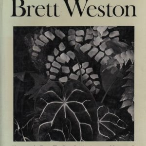 WESTON, Brett. Photographs from Five Decades.