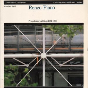 DINI, MassimoRenzo Piano: Projects and Buildings 1964-1983.