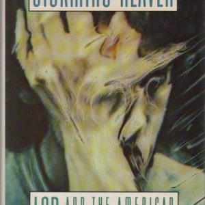 STEVENS, Jay. Storming Heaven: LSD and the American Dream.