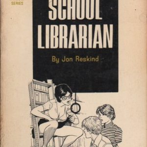 RESKIND, John. The School Librarian.