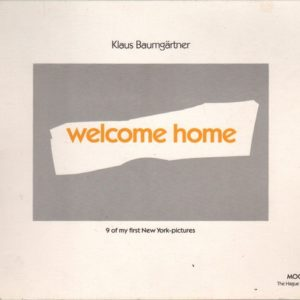 BAUMGARTNER, Klaus.Welcome Home: 9 of my first New York - pictures.