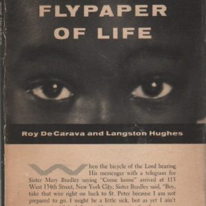 HUGHES, Langston and DeCARAVA, Roy. The Sweet Flypaper of Life.